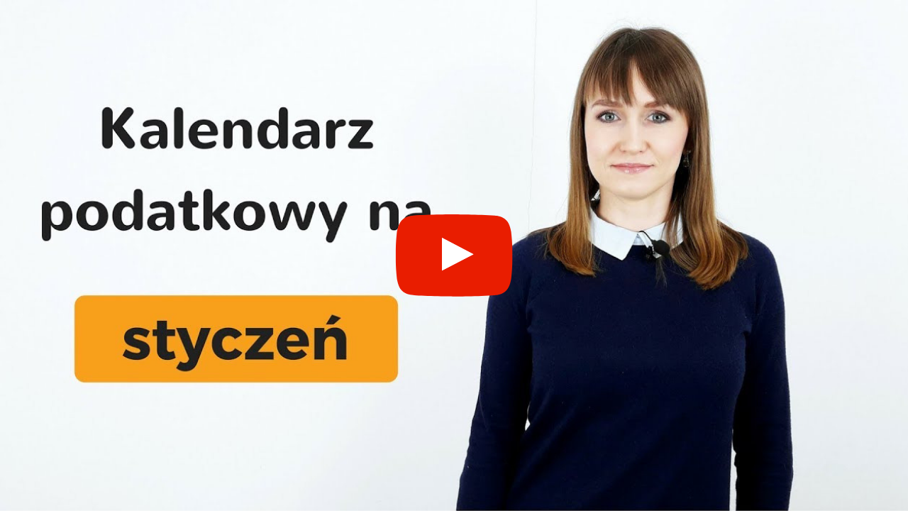 Video na YouTube o Kalendarzu podatkowym na styczeń